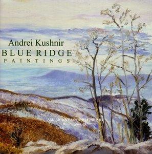 Blue Ridge Paintings by Andrei Kushnir [Paperback]
